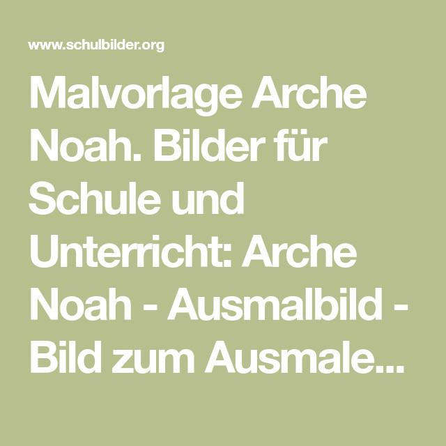 Arche Noah Ausmalbild Einzigartig Malvorlage Arche Noah Bilder Für Schule Und Unterricht Arche Noah Sammlung