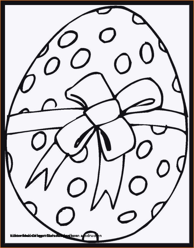 Ausmalbilder Ostereier Kostenlos Frisch Kostenlose Osterei Malvorlagen Kostenlose Malvorlage Malen Nach Sammlung