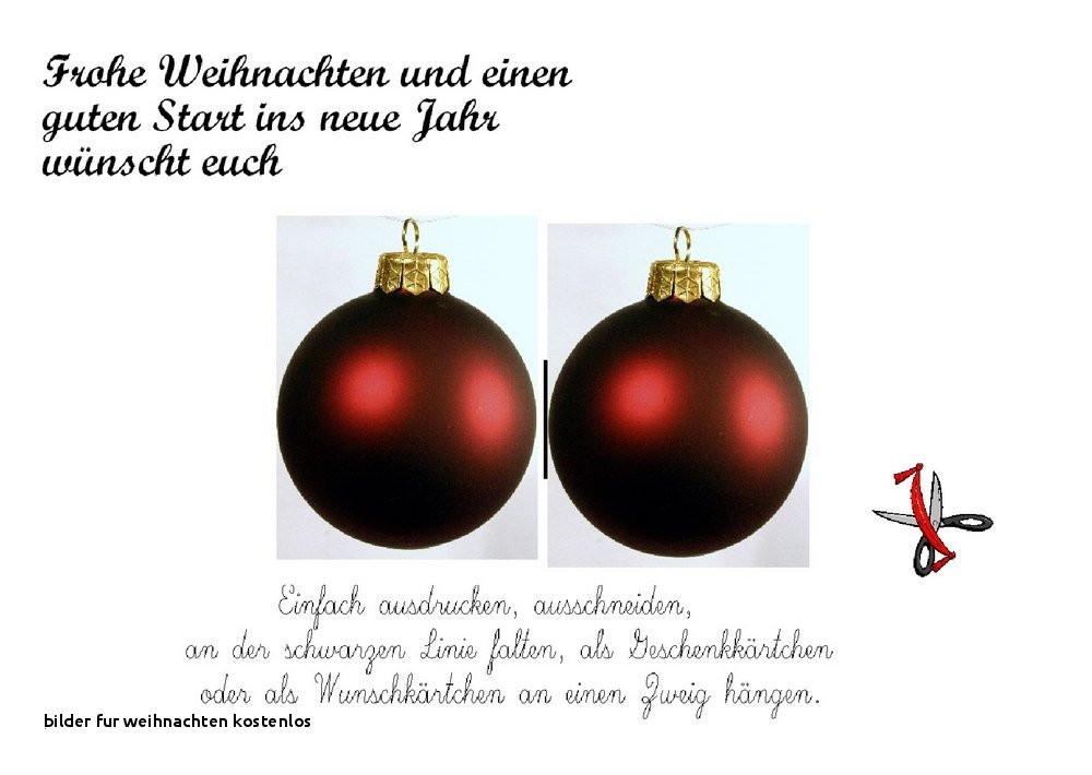 Bilder Weihnachten Kostenlos Zum Ausdrucken Frisch Bilder Fur Weihnachten Kostenlos Weihnachtskarten Kostenlos Bild