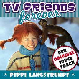 Pippi Langstrumpf Akkorde Einzigartig Tv Friends forever Der original soundtrack Pippi Langstrumpf Bilder