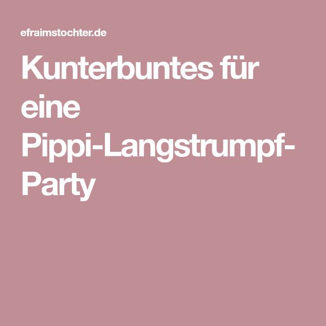 Pippi Langstrumpf Akkorde Frisch Kunterbuntes Für Eine Pippi Langstrumpf Party Pippi Das Bild
