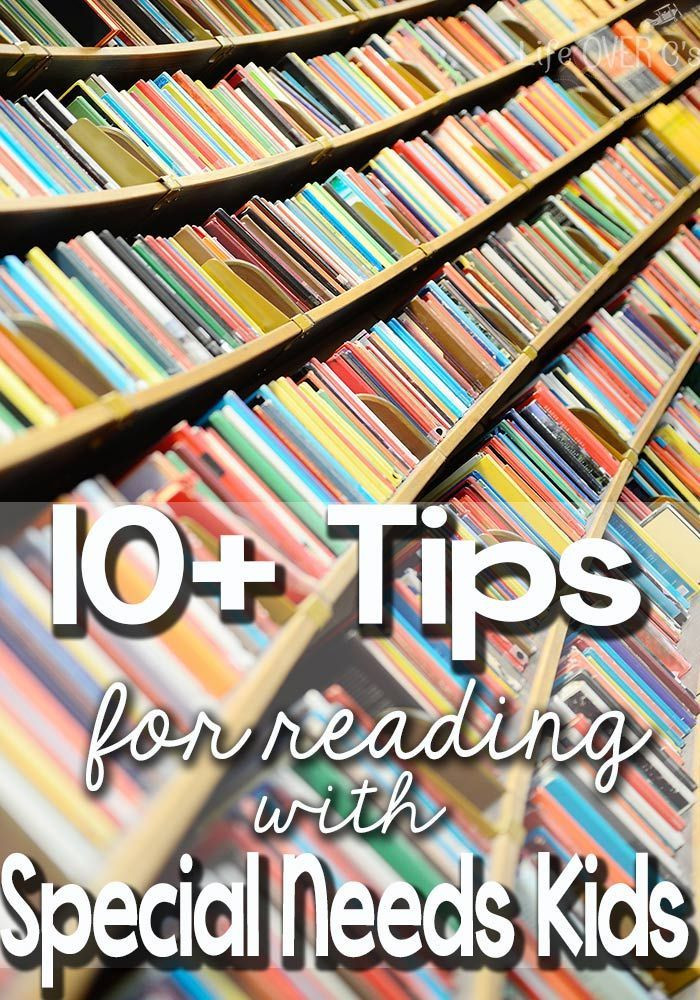 10 Tips for Reading with Special Needs Kids